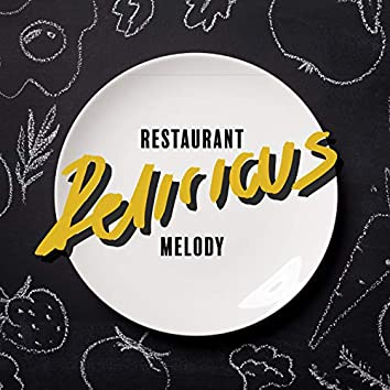 Restaurant Delicious Melody - Restaurant Background Instrumental Music Perfect for Fine Dining