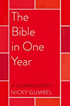 The Bible in One Year – a Commentary by Nicky Gumbel