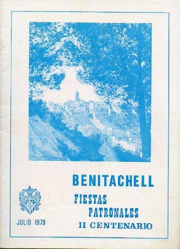 BENITACHELL. FIESTAS PATRONALES EN HONOR A SANTA MARÍA MAGDALENA. II CENTENARIO. Programa Oficial.