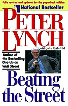 Beating the Street by [Peter Lynch, John Rothchild]