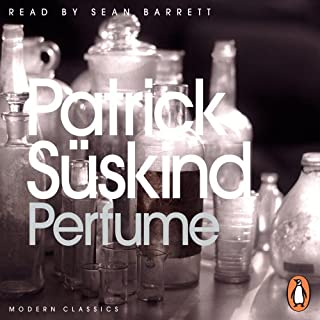 Perfume     The Story of a Murderer              By:                                                                                                                                 Patrick Suskind                               Narrated by:                                                                                                                                 Sean Barrett                      Length: 8 hrs and 42 mins     91 ratings     Overall 4.6