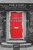A Casa da Porta Vermelha (Portuguese Edition)