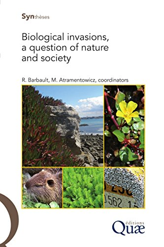 Biological Invasions, a Question of Nature and Society (English Edition)