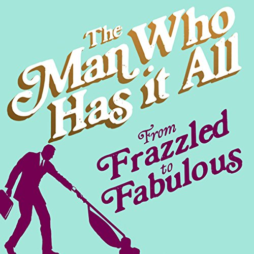 From Frazzled to Fabulous audiobook cover art