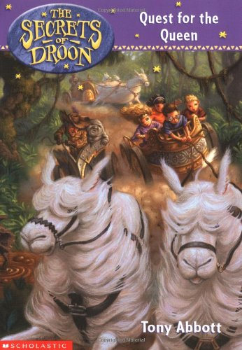 Quest for the Queen (The Secrets of Droon)の詳細を見る