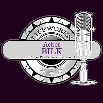 Lifeworks - Acker Bilk (The Platinum Edition)