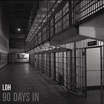 90 Days In