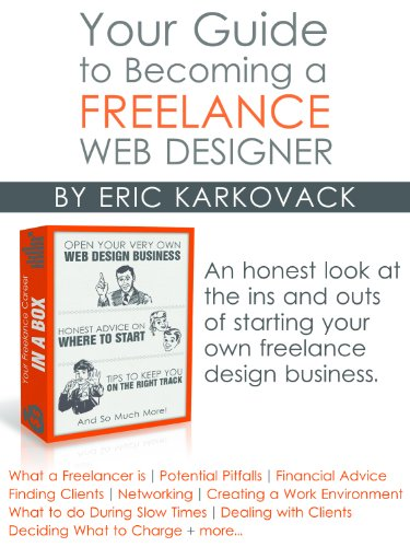 Your Guide to Becoming a Freelance Web Designer (English Edition)