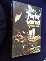 Playboy Gourmet 0872233081 Book Cover