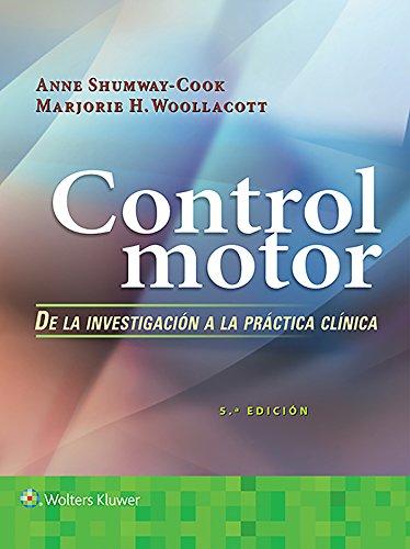 CONTROL MOTOR DE LA INVESTIGACION A LA PRACTICA CLINICA