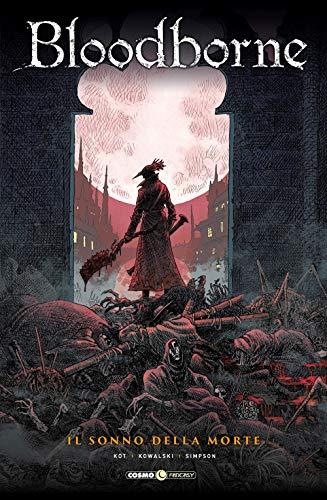 Bloodborne. Il sonno della morte (Vol. 1)