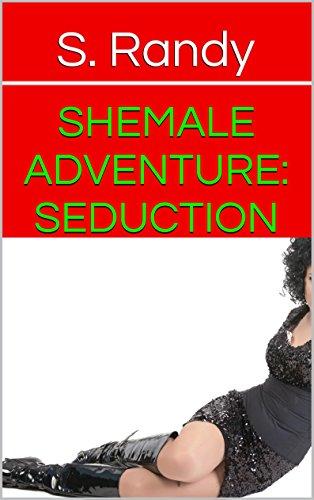 Shemale Adventure: Seduction (Male/Transsexual Interracial M/TS) (Shemale Adventure #3) (English Edition)