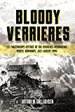 BloodyVerrièRes: the I. Ss-Panzerkorps' Defence of the VerrièRes-Bourguebus Ridges: 1: Operation...