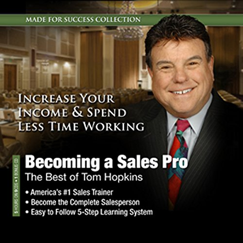 Becoming a Sales Pro: The Best of Tom Hopkins audiobook cover art