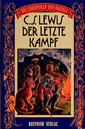 Der letzte Kampf: Die Chroniken von Narnia (Edition C - C)