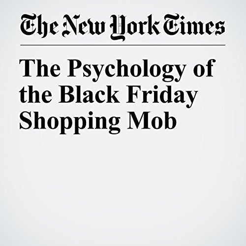 The Psychology of the Black Friday Shopping Mob copertina