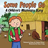 Some People Go: A Children's Missionary Story