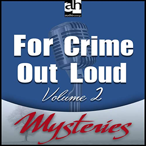 For Crime Out Loud Volume 2 cover art
