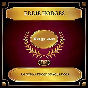 I'm Gonna Knock On Your Door (UK Chart Top 40 - No. 37)
