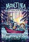 Mortina, tome 4 : Les vacances au lac Mystère  par Cantini