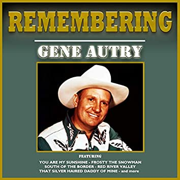 Remembering Gene Autry