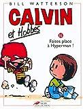 Calvin et Hobbes, tome 16 - Faites place à Hyperman !