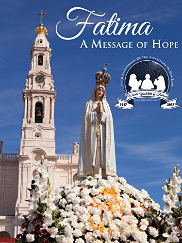 Fatima: A Message of Hope