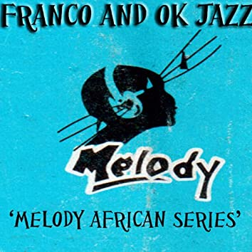 Melody African Series