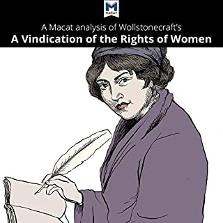 A Macat Analysis of Mary Wollstonecraft's A Vindication of the Rights of Woman cover art