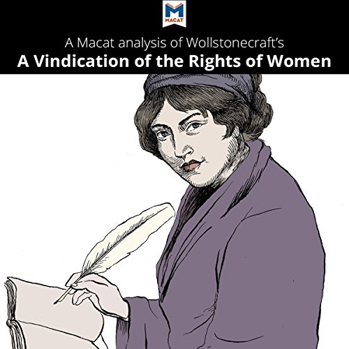 A Macat Analysis of Mary Wollstonecraft's A Vindication of the Rights of Woman audiobook cover art