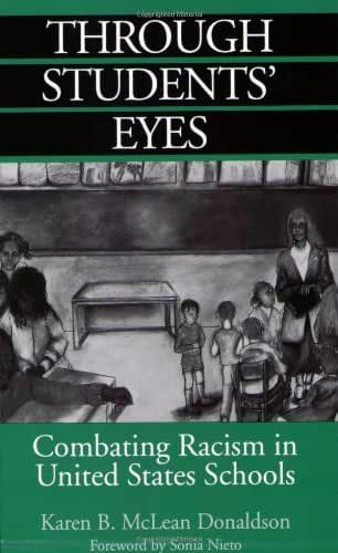 Through Students' Eyes: Combating Racism in United States Schools (English Edition)