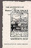 The Aesthetics of Thomas Aquinas