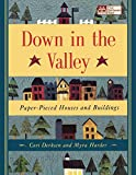Down in the Valley: Paper-Pieced Houses and Buildings (That Patchwork Place)