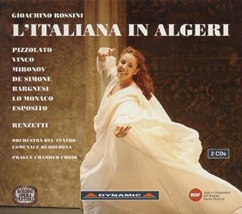 Rossini: Italiana in Algeri (L') (The Italian Girl in Algiers)