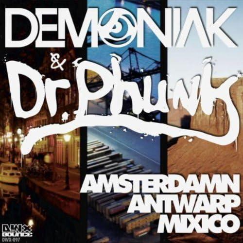Demoniak & Dr Phunk