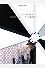 Offramp 7, Detours and Dialogues Paperback