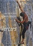 Les écoles d'escalades du Vercors: Drôme et Isère