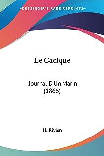 Le Cacique: Journal D'Un Marin (1866)