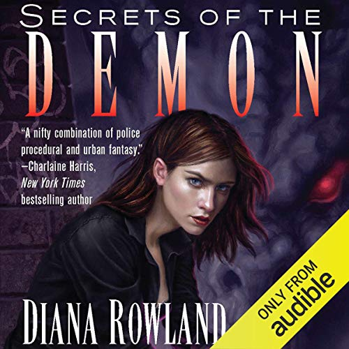 Secrets of the Demon Audiobook By Diana Rowland cover art