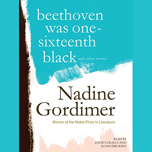 Beethoven Was One-Sixteenth Black, and Other Stories audiobook cover art