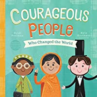 Courageous People: Who Changed the World (Little Heroes)