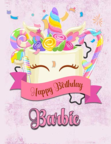 Happy Birthday Barbie: Personalized Dabbing Unicorn Sketchbook & Notebook with pink name | Best Birthday Gift for Barbie |8.5x11 Size & 100 Sketchbook pages + 50 Wide Ruled Composition Notebook pages