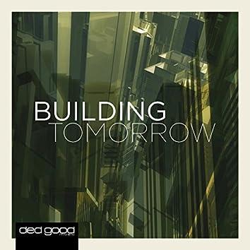 Building Tomorrow