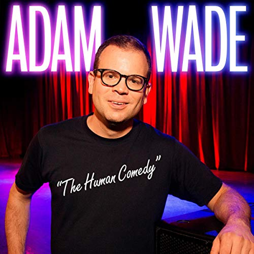 Adam Wade: The Human Comedy audiobook cover art