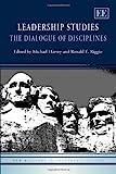 Image of Leadership Studies: The Dialogue of Disciplines (New Horizons in Leadership Studies series)