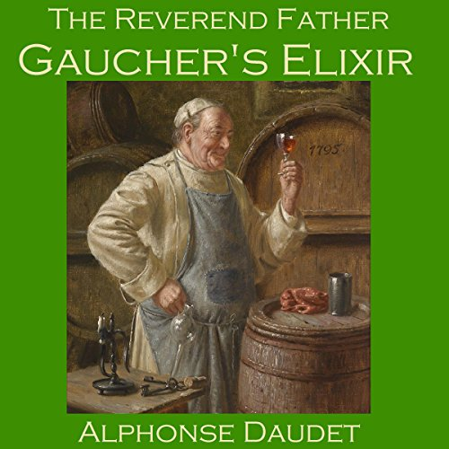 The Reverend Father Gaucher's Elixir cover art