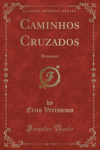 Caminhos Cruzados: Romance (Classic Reprint)