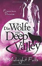Die Woelfe von Deep Valley – Midnight Falls