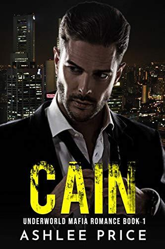 Cain (Underworld Mafia Romance)