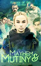 Mayhem and Mutiny (Echoes of Sol Book 4)